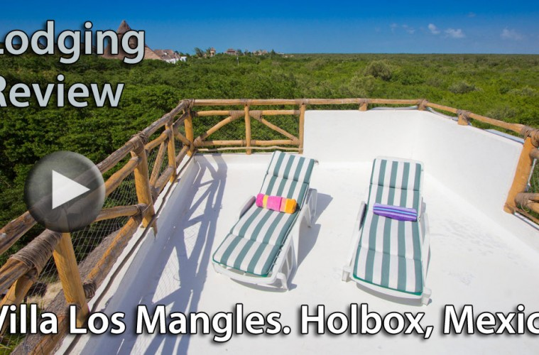 Video Lodging Review: Villa Los Mangles Apartments, Isla Holbox, Mexico