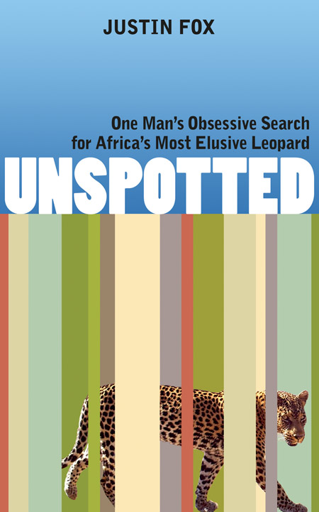 Unspotted, by Justin Fox