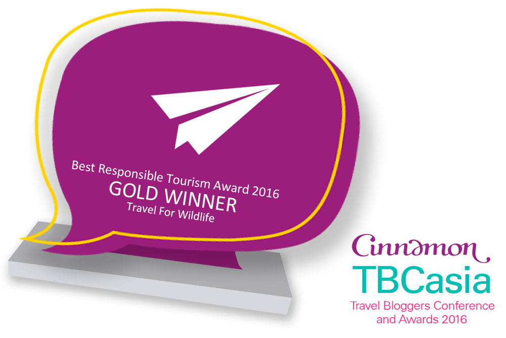 Best Responsible Tourism Award GOLD WINNER Travel For Wildlife, at Travel Bloggers Conference Asia 2016