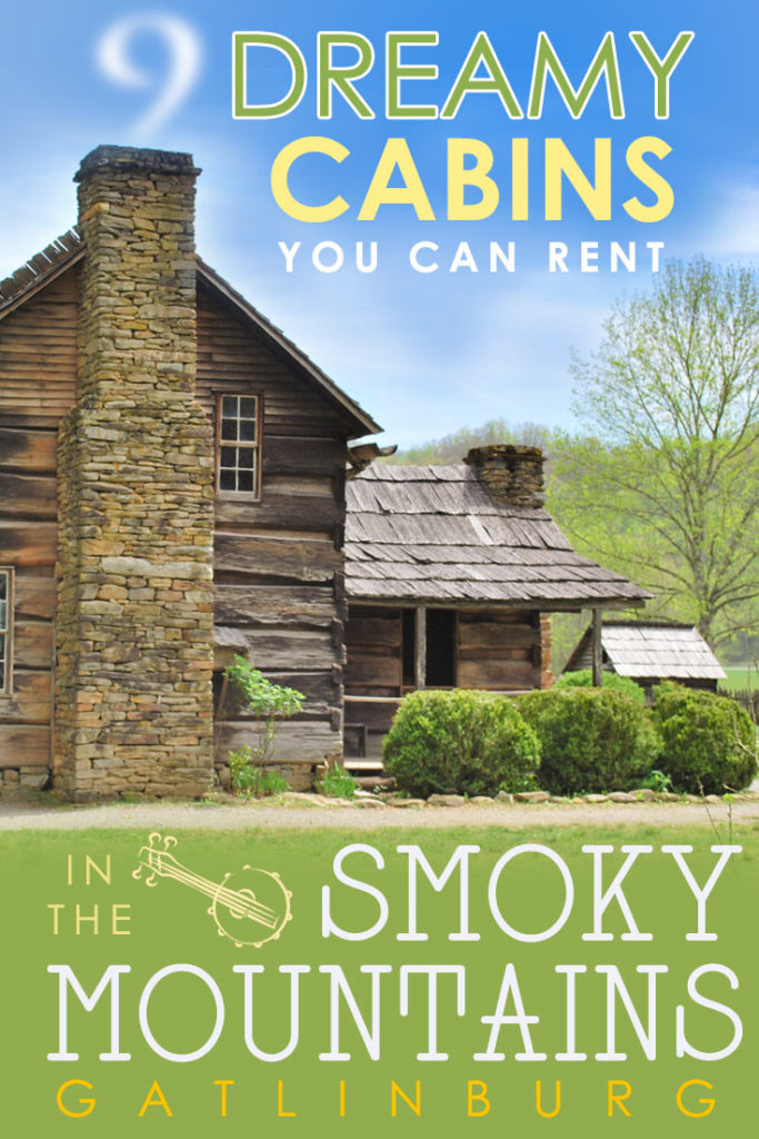 9 dreamy cabin rentals in Gatlinburg TN. Plan your fantasy Smoky Mountain getaway with these Gatlinburg cabins. #SmokyMountains #Gatlinburg #cabins