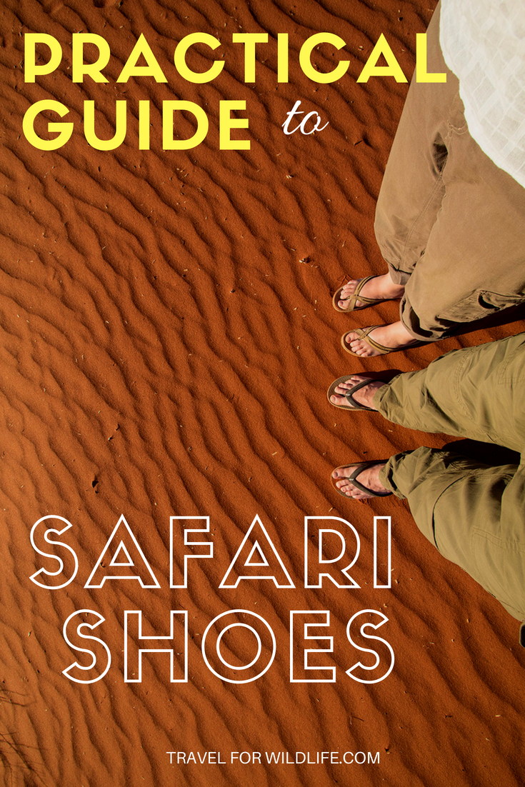 Don't know what shoes to take on safari? Flip flops, hiking shoes, water shoes, sandals...so much to choose from! Check out our recommendations on how to choose your safari shoes and you won't go wrong! #safari #Africa